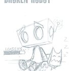 Broken Robot (Sketch 32) by Image6