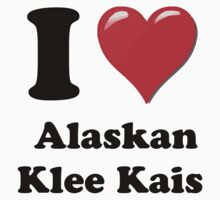 I Heart Alaskan Klee Kals by HighDesign