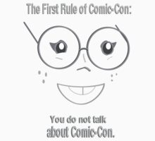 First Rule of Comic-Con... by Weber Consulting