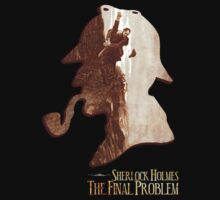 Sherlock Holmes The Final Problem T-Shirt by OutlawOutfitter