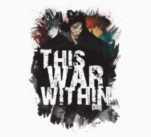 This War Within T-Shirt