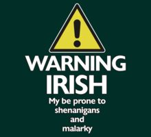 Warning Irish prone to shenanigans and malarky by digerati