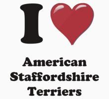 I Heart American Staffordshire Terriers by HighDesign