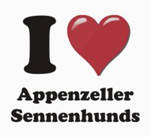 I Heart Appenzeller Sennenhunds by HighDesign