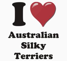 I Heart Australian Silky Terrier by HighDesign