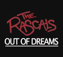 The Rascals- Out Of Dreams by Dream-life