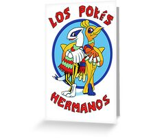 Los Pokés Hermanos Greeting Card