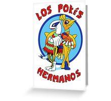 Los Pokés Hermanos Greeting Card