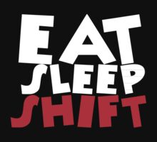 eat sleep shift by mike desolunk