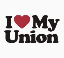 I Love My Union by iheart