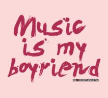 Music Is My Boyfriend Kids Clothes