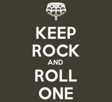 Keep Calm and Roll One by Faster117