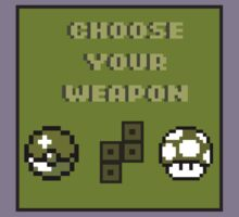 Choose Your Weapon by BleachedAlbino
