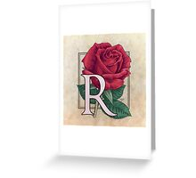 R is for Rose - full  Greeting Card