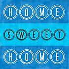 Home Sweet Home in Blue by Catherina Amor