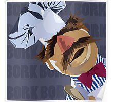 "Swedish Chef ""Bork Bork"" Poster"