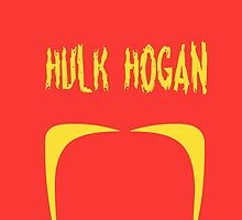 Hulk Hogan Mustache Wrestling Lovers by geekchicprints