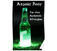 Atomic Beer - For that Authentic Afterglow  Poster
