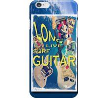 LONG LIVE SURF GUITAR iPhone Case/Skin