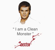 """I am a clean Monster"" - Dexter Morgan by KenXyro"