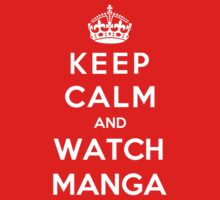 Keep Calm And Watch Manga Kids Clothes
