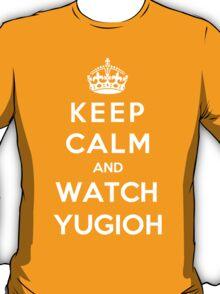 Keep Calm And Watch YUGIOH T-Shirt