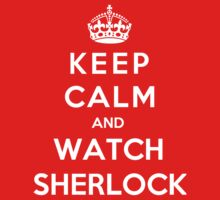 Keep Calm And Watch Sherlock Kids Clothes