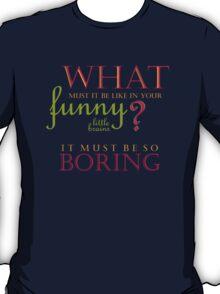Funny Little Brains T-Shirt