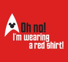 Oh no! I'm Wearing a Red Shirt! by Bear Pound