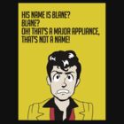 Blane is not a name! by Acidbetta