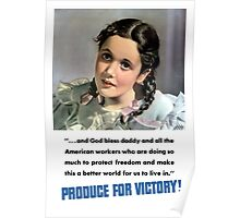 Produce For Victory! WW2  Poster