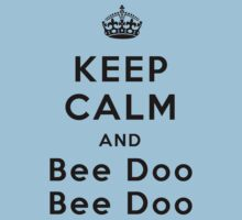 Keep Calm and Bee Doo Bee Doo by poppyflower