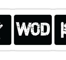 Eat - WOD - Sleep Sticker