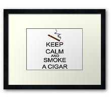 Keep Calm And Smoke A Cigar Framed Print