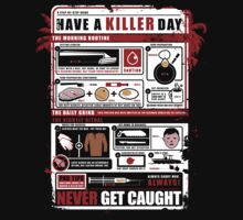 How To Have A Killer Day by teevstee