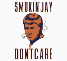 Smokin' Jay Don't Care by Look Human