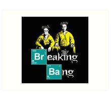 Breaking Bang Art Print