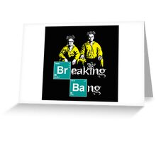 Breaking Bang Greeting Card