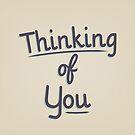 Thinking Of You by Starsania