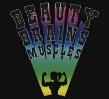 Beauty Brains Muscles by protos
