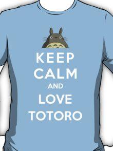 Keep Calm And Love Totoro T-Shirt