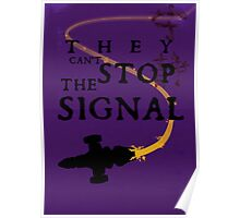They Can't Stop the Signal Poster