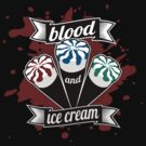 Blood & Ice Cream - Colour by byway