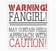 Warning Fangirl  by smentcreations