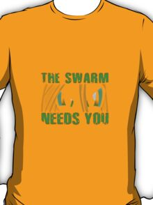 The Swarm Needs You (Chrysalis) T-Shirt