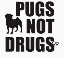 Pugs Not Drugs by Alan Craker