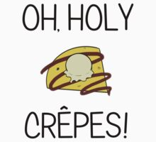 Oh Holy Crepes! Kids Clothes