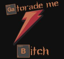 Gatorade me, BITCH! by Fan-Art-Int