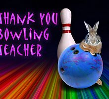 Thank You Bowling Teacher Bunny Rabbit by jkartlife