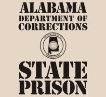 Alabama State Prison by crazytees